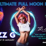 The Ultimate Full Moon Party with Mizz G January Wed 31 January